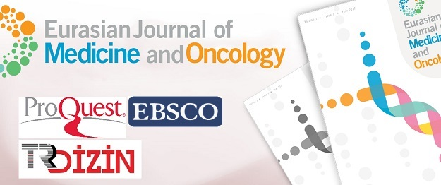 Eurasian Journal of Medicine and Oncology , EJMO